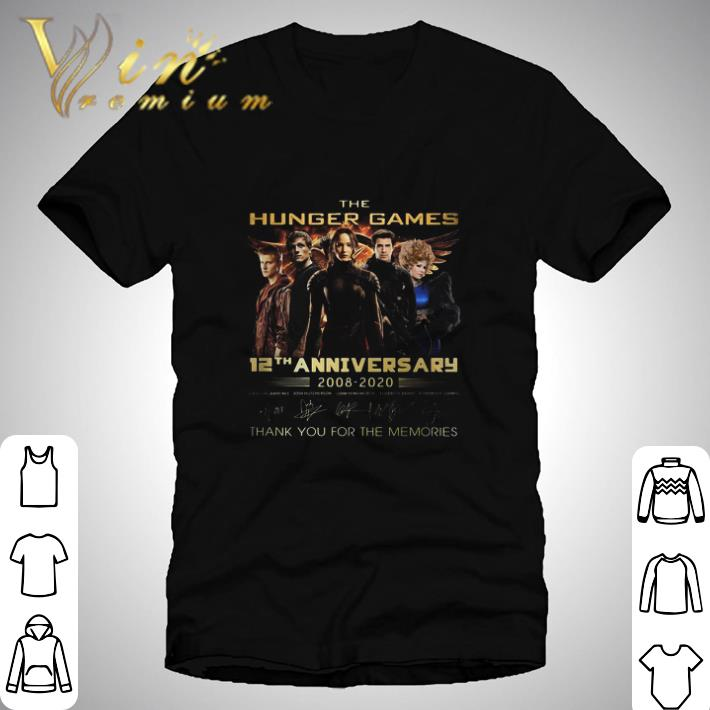 The Hungger Games 12th anniversary 2008-2020 Thank you for the memories shirt 1