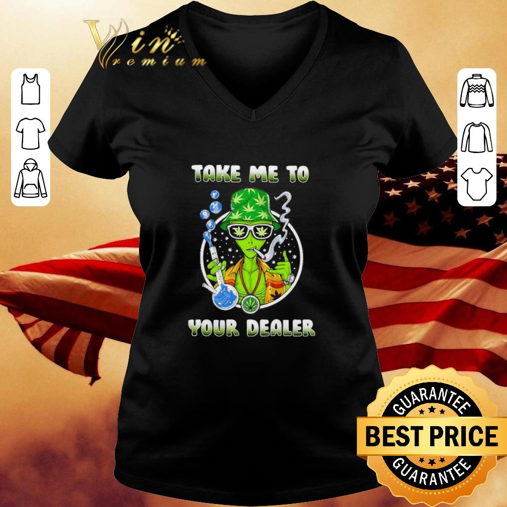 Weed Cannabis Take Me To Your Deader shirt 3
